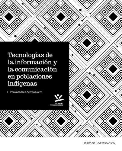 Tecnologías de la información y la comunicación en poblaciones indígenas