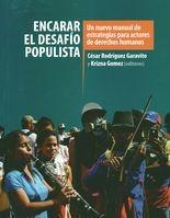 Encarar el desafío populista. Un nuevo manual de estrategias para actores de derechos humanos