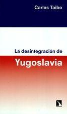 Desintegración de la Yugoslavia, La