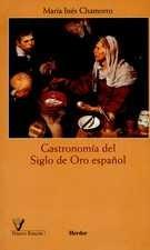 Gastronomía del Siglo de Oro español