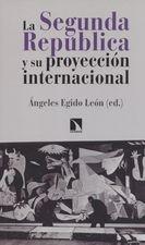 Segunda República y su proyección internacional, La