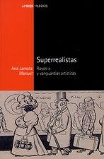 Superrealistas. Rayos-X y vanguardias artísticas