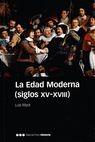 La Edad moderna (siglos XV-XVIII)   comprar en libreriasiglo.com
