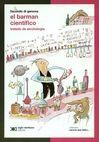 El Barman científico. Tratado de alcohología   comprar en libreriasiglo.com