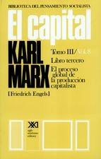 Capital Tomo III / Vol.8 Libro tercero. El proceso global de la producción capitalista, El