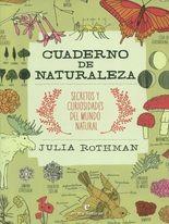 Cuaderno de naturaleza. Secretos y curiosidades del mundo natural