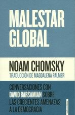 Malestar global. Conversaciones con David Barsamian sobre las crecientes amenazas a la democracia