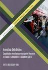 Eventos del deseo. Sexualidades minoritarias en las culturas/literaturas de España y Latinoamérica a finales del siglo XX | comprar en libreriasiglo.com