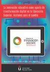 La Innovación educativa como agente de transformación digital en la educación superior | comprar en libreriasiglo.com