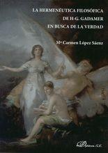 Hermenéutica filosófica de H-G Gadamer de la verdad, La