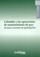 Colombia y las operaciones de mantenimiento de paz: un nuevo escenario de participación