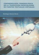 Fenomenología terminologica en la traducción especializada de fuentes textuales virtuales