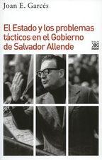 Estado y los problemas tácticos en el gobierno de Salvador Allende, El