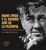 David Lynch y el devenir: cine de la filosofía