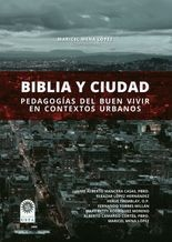 Biblia y ciudad: pedagogía del buen vivir en contextos urbanos