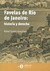 Favelas de Río de Janeiro: historia y derecho   comprar en libreriasiglo.com