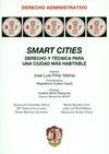 Smart cities. Derecho y técnica para una ciudad más habitable | comprar en libreriasiglo.com