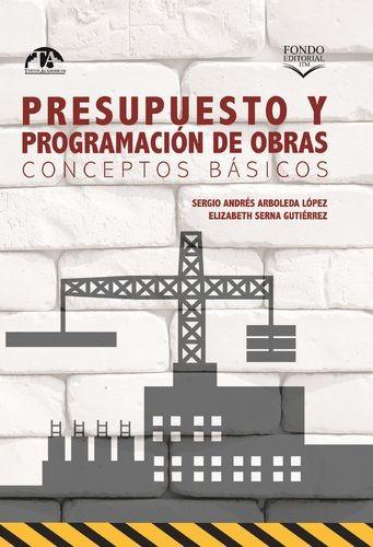 Presupuesto y programación de obras. Conceptos básicos