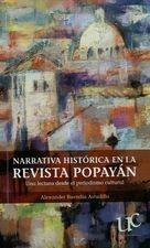 Narrativa histórica en la revista Popayán. Una lectura desde el periodismo cultural