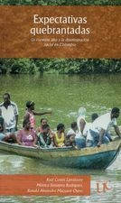 Expectativas quebrantadas. La cuestión afro y la discriminación racial en Colombia