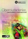 Ciberciudadanías, cultura política y creatividad social