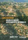 Diseño de nuevos asentamientos informales   comprar en libreriasiglo.com