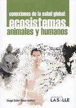 Conexiones de la salud global: ecosistemas animales y humanos