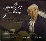 Amores del jitano. Ensamble alfabeto (+cd), Los
