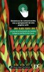 Dinámicas de comunicación, uso y apropiación de una página web | comprar en libreriasiglo.com