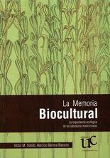 Memoria biocultural, La