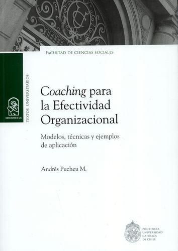 Coaching para la efectividad organizacional. Modelos, técnicas y ejemplos de aplicación | comprar en libreriasiglo.com