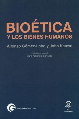 Bioética y los bienes humanos | comprar en libreriasiglo.com