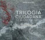 Trilogía ciudadana. De la calle al libro