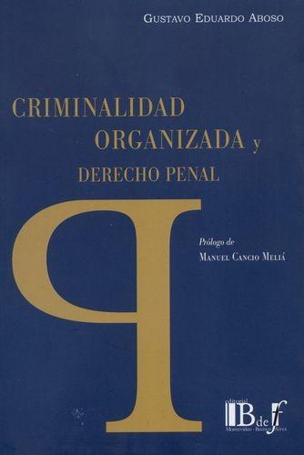 Criminalidad organizada y derecho penal | comprar en libreriasiglo.com