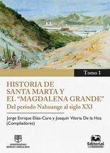 """Historia de Santa Marta y el """"Magdalena Grande"""""""