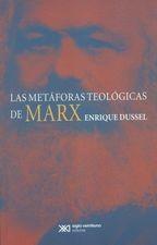 Metáforas teológicas de Marx, Las
