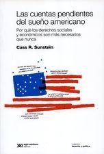 Cuentas pendientes del sueño americano. Por qué los derechos sociales y económicos son más necesarios que nunca, Las