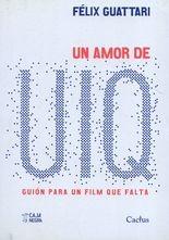 Un amor de UIQ. Guión para un film que falta