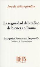 Seguridad del tráfico de bienes en Roma, La