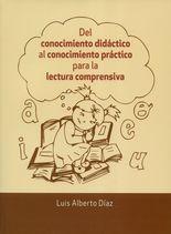 Del conocimiento didáctico al conocimiento práctico para la lectura comprensiva