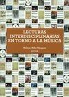 Lecturas interdisciplinarias en torno a la música | comprar en libreriasiglo.com