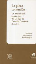Plena comunión. Un análisis del canon 205 del código de Derecho Canónico de 1983, La