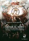 De cómo salvar el alma. Estudio de la religiosidad popular en Santiago de Cali - 1700/1750 | comprar en libreriasiglo.com