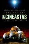 Breve historia de los cineastas del Caribe colombiano | comprar en libreriasiglo.com