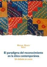 Paradigma del reconocimiento en la ética contemporánea, El
