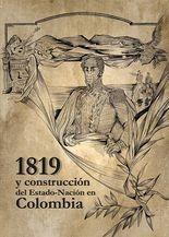 1819 y la construcción del del Estado-Nación en Colombia