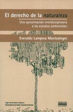 Derecho de la naturaleza. Una aproximación interdisciplinaria a los estudios ambientales, El