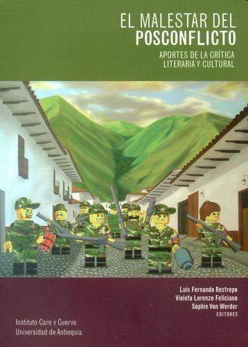 El Malestar del posconflicto. Aportes de la crítica literaria y cultural | comprar en libreriasiglo.com