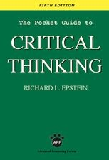 Pocket Guide to Critical Thinking, The
