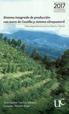 Sistema integrado de producción con mora de Castilla y sistema silvopastoril